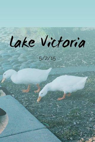 Lake Victoria 5/2/15