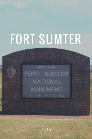 FORT SUMTER 2015