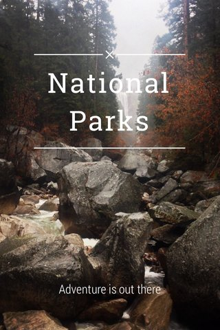 National Parks Adventure is out there