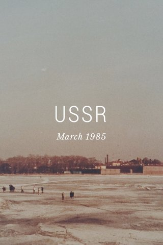 USSR March 1985