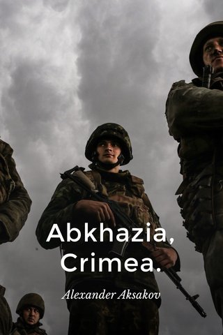 Abkhazia, Crimea. Alexander Aksakov