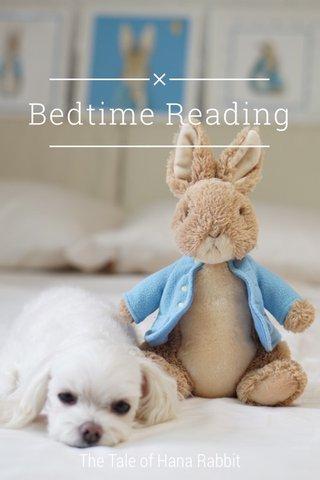 Bedtime Reading The Tale of Hana Rabbit