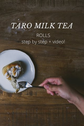TARO MILK TEA ROLLS step by step + video!