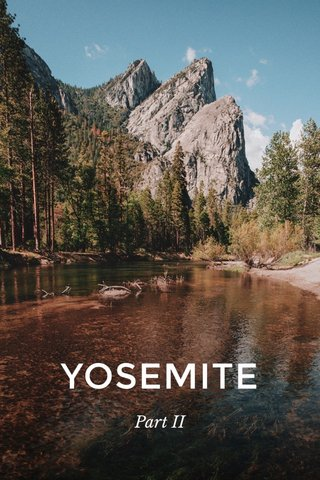 YOSEMITE Part II