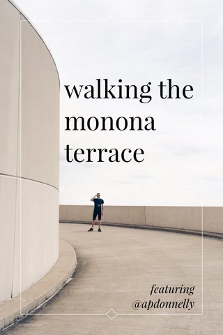 walking the monona terrace featuring @apdonnelly