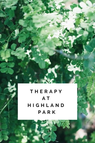 THERAPY AT HIGHLAND PARK