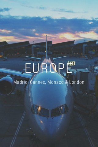 EUROPE Madrid, Cannes, Monaco & London