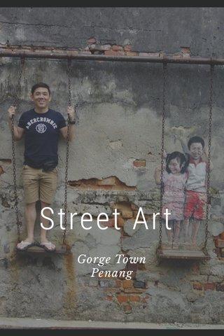 Street Art Gorge Town Penang