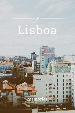 Lisboa | memories |