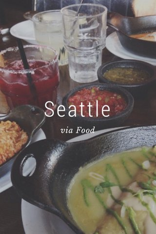 Seattle via Food