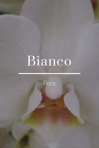 Bianco Fiore