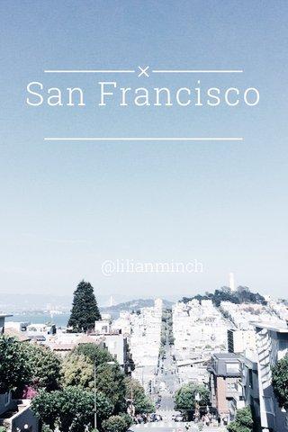 San Francisco @lilianminch