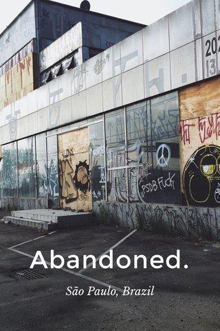 Abandoned. São Paulo, Brazil