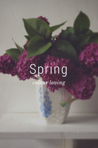 Spring colour loving