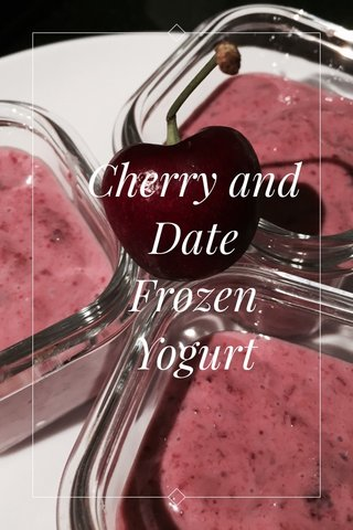 Cherry and Date Frozen Yogurt