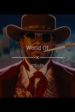 World Of STĒŁŁĒR
