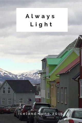 Always Light Iceland June 2015