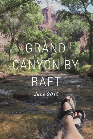 GRAND CANYON BY RAFT June 2015
