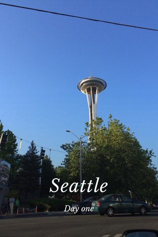 Seattle Day one