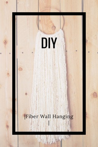 DIY |Fiber Wall Hanging |