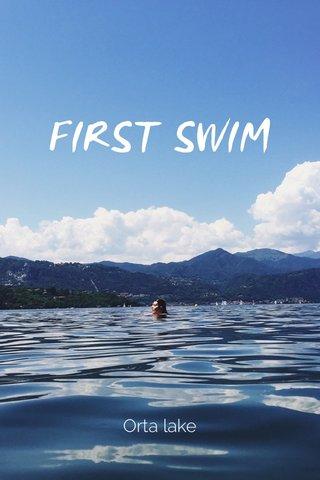FIRST SWIM Orta lake