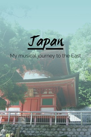 Japan My musical journey to the East