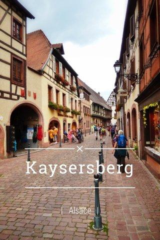 Kaysersberg | Alsace |