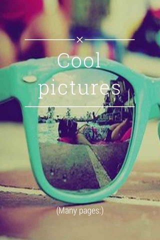 Cool pictures (Many pages:)