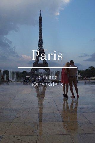 Paris Je t'aime @gregsideris