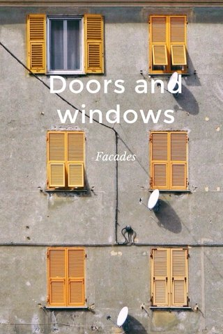 Doors and windows Facades