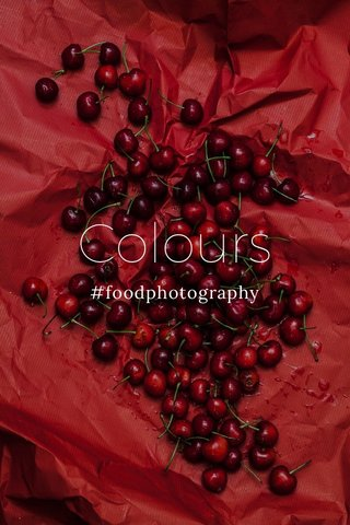 Colours #foodphotography