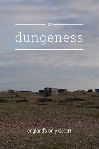 dungeness england's only desert