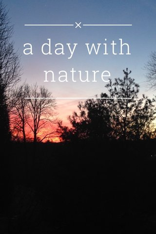 a day with nature