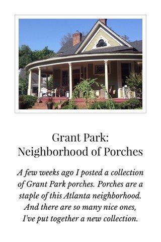 Grant Park: Neighborhood of Porches