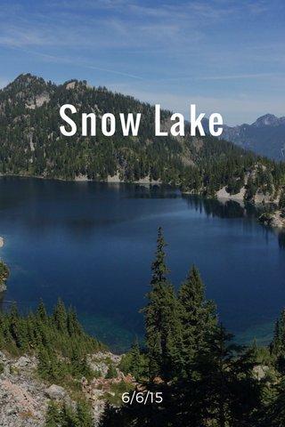 Snow Lake 6/6/15