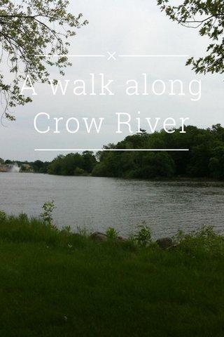 A walk along Crow River
