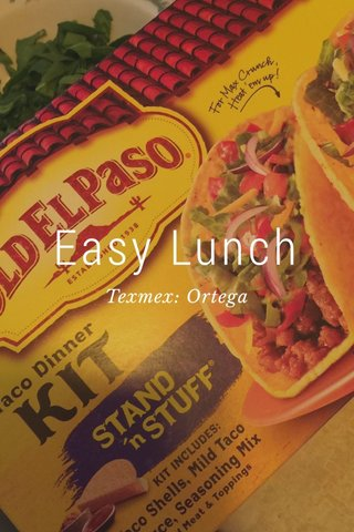 Easy Lunch Texmex: Ortega