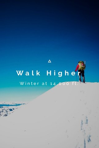 Walk Higher Winter at 14,000 ft.