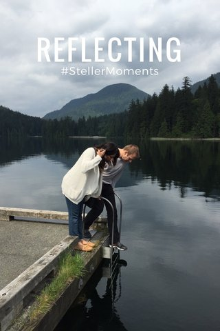 REFLECTING #StellerMoments
