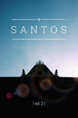 SANTOS | vol. 2 |
