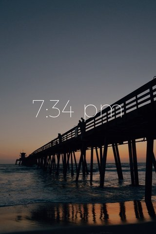 7:34 pm