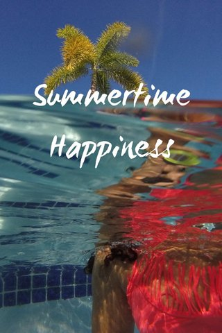 Summertime Happiness
