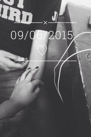 09/06/2015 ♡