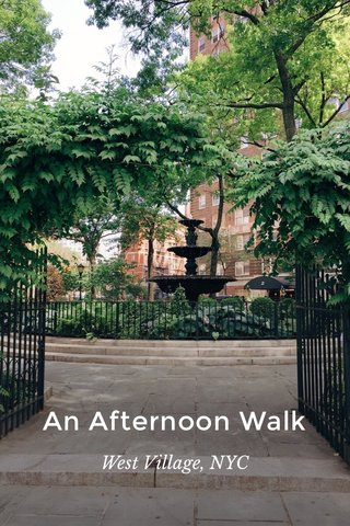 An Afternoon Walk West Village, NYC