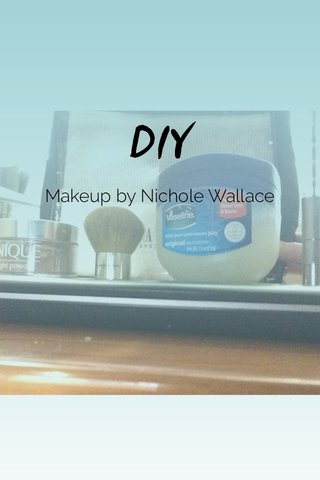 DIY Makeup by Nichole Wallace