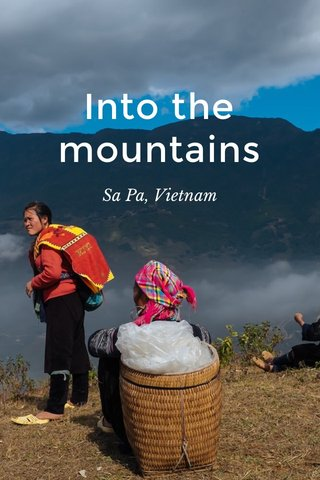 Into the mountains Sa Pa, Vietnam