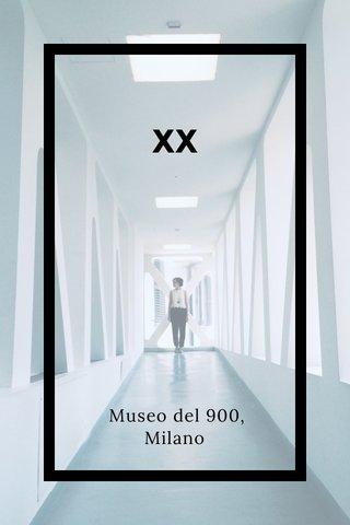XX Museo del 900, Milano
