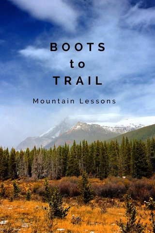 BOOTS to TRAIL Mountain Lessons