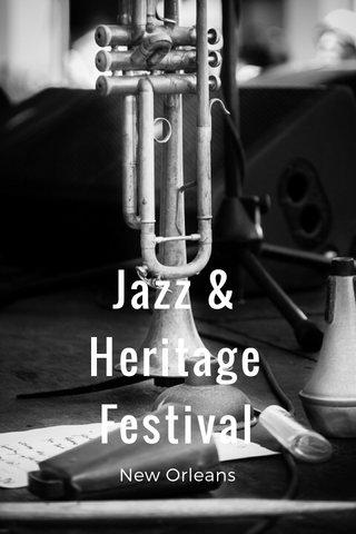 Jazz & Heritage Festival New Orleans