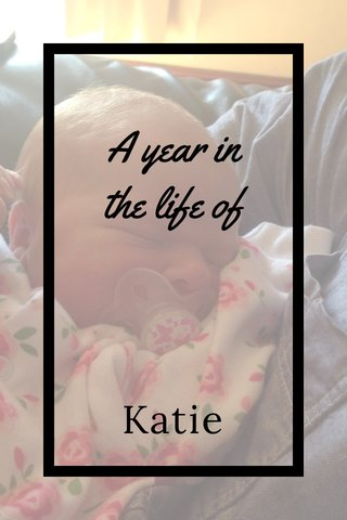 A year in the life of Katie